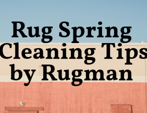 Spring Cleaning Tips for Rugs