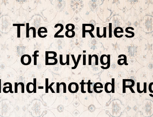 28 Rules When Buying Hand Knotted Rugs